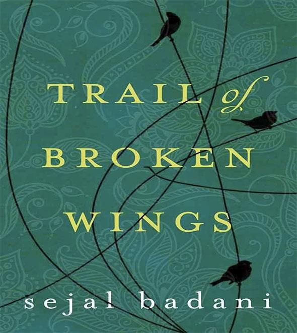 Trail-of-Broken-Wings-by-Sejal-Badani